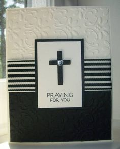 Praying For You B&W card by Twinlynn - Cards and Paper Crafts at Splitcoaststampers