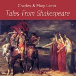 Tales from Shakespeare.  By Charles and Mary Lamb.  Read by Karen Savage*.  Year 3.