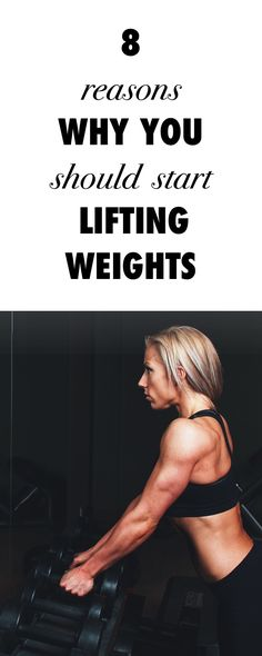 8 Reasons Every Woman Should Be Lifting Weights