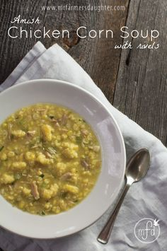 Amish Chicken Corn Soup @ mrfarmersdaughter.com {corn, soup, Amish, fresh, rivals, simple meal, leftovers, chicken, turkey, potatoes, pasta, satisfying, warm, yellow}