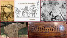 Mourning - Turkish Culture (http://tarihvearkeoloji.blogspot.com.tr/2014/08/turklerde-ve-yerlilerde-yas-ve-olu.html) Pelasgians and Turks http://tarihvearkeoloji.blogspot.com.tr/2014/08/turkic-names-of-pelasgians.html