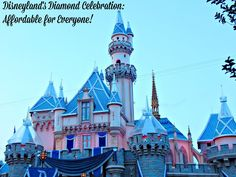 Enjoy Disneyland's Diamond Celebration on a Budget! - Travel With The Magic - Amy@TravelWithTheMagic.com