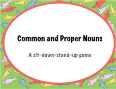 The Noun Game - a sit-down-stand-up game I like the idea of sitting for common nouns and standing for proper nouns (like capital letters) Spelling And Grammar, Grammar Lessons, Grammar And Punctuation, Grammar Activities, Language Lessons, Language Activities, Writing Activities, Classroom Freebies, Classroom Fun
