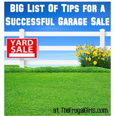 31 Tips for a Successful Garage Sale!! ~ from TheFrugalGirls.com {creative ideas to have a fabulous sale and bring in the big bucks!} #garage #sales