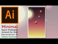 Minimal Space Wallpaper Artwork for Wall Decoration Illustrator tutorial - YouTube