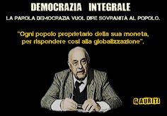 #Democrazia #SovranitàMonetaria #Auriti #popolo #moneta