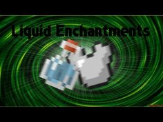 Liquid Enchanting Mod for Minecraft 1.8/1.7.10 -  The Liquid Enchanting Mod is a simple enhancing mod which allows players to add their favorite potion effects to their weapons and armor.   #Minecraft18Mods, #Minecraft188Mods, #Minecraft19Mods, #MinecraftMods1710 -  #MinecraftMods