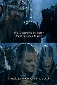 Legolas and Gimli, oh I do love their banter