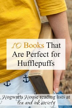 Every Hufflepuff should add these 10 novels to their reading list! These include some of the best literary Hufflepuffs of all time. #Hufflepuff #HogwartsHouses via @tandinksociety