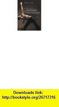 Fundamentals of Anatomy  Physiology,  a la Carte Edition (8th Edition) (9780321512697) Frederic H. Martini, Judi L. Nath , ISBN-10: 0321512693  , ISBN-13: 978-0321512697 ,  , tutorials , pdf , ebook , torrent , downloads , rapidshare , filesonic , hotfile , megaupload , fileserve