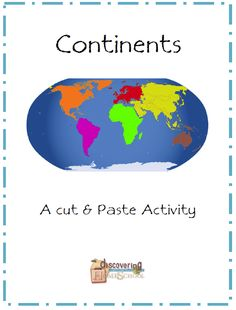 Week 1 Continents Cut and Paste - Discovering Homeschool Geography Map, Teaching Geography, World Geography, Continents And Oceans, Teaching Social Studies, Teaching Resources, Montessori, Map Skills, Study History