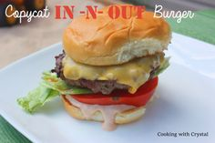 Copycat In-N-Out Burger with their special sauce! This is a burger you will want to make over and over again!