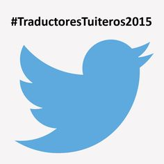 100 traductores tuiteros que deberías seguir (edición 2015)