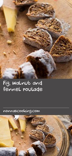 Fig, walnut and fennel roulade