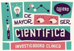 De mayor quiero ser… investigadora clínica