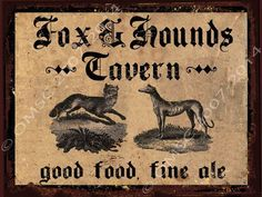 Fox and Hounds Tavern Metal Sign, Fine Ale, Good Food, Vintage Hunting Scene English Country Cottages, English Country Decor, Ale, Cottage Signs, Equestrian Decor, Pub Signs, Fox Hunting, The Fox And The Hound, How To Antique Wood