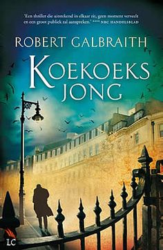 Koekoeksjong van Robert Galbraith | ISBN:9789022569122, verschenen: 2013, aantal paginas: 432 #Koekoeksjong #thriller van #RobertGalbraith #Rowling - Als een getroebleerd supermodel een dodelijke val maakt wordt aangenomen dat het zelfmoord was. Maar haar broer twijfelt...