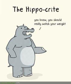 The Hippo-crite.