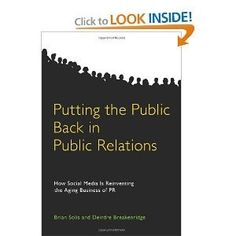 Putting the Public Back in Public Relations - Continued!