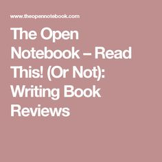 The Open Notebook – Read This! (Or Not): Writing Book Reviews Science Writing, Writing A Book, Clear Eyes, Book Reviews, No Response, Notebook, Feelings, Reading, Books
