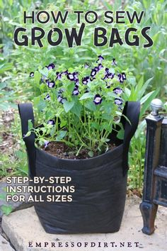 Easy pattern to sew your own grow bags for a patio, balcony, or in the garden using landscape fabric. Diy Garden Projects, Garden Crafts, Garden Ideas, Plant Projects, Easy Garden, Container Gardening, Gardening Tips, Texas Gardening, Organic Gardening