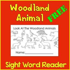 Woodland Animal Free: Woodland Animal Free Sight Word ReaderSight Words: look, theWoodland/Forest Animals: badger, bear, beaver, cougar, deer, fox, moose, owl, pheasant, porcupine, rabbit, raccoon, skunk, wolfThe repetition found in this free sight word reader allows the student to gain confidence in the familiar sight words and focus on decoding new vocabulary words.If you like this sight word reader you may want to check out my Woodland Animal Math and Literacy Fun.Click on the  above to…