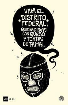 DISTRITO FEDERAL by Tavo Montañez, via Behance