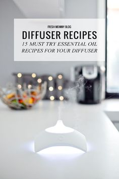15 Must Try Essential Oil Recipes for Your Diffuser Essential!   Oils are a great way to help with stress, health, rest, wellness, immunity and more. Here are great recipes that work wonderfully, and keep your home healthy and fresh!