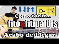 Acabo de Llegar de Fito Tutorial guitarra acordes y ritmo TUTORIAL guitarra acústica - YouTube