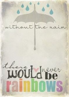 Hollandse Zomer - Without the rain there would never be rainbows by MichellyMe #vooruitdanmaar
