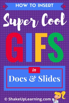 How to Insert Super Cool GIFs in Docs and Slides: In case you haven't noticed, animated GIFs, those moving pictures that are almost like videos, are ruling the world. It's not enough anymore to just have a cool image in your presentation; you need to engage them with a little animation. Better yet, GIFs offer an excellent way to show step sets to help teachers and students learn new skills!