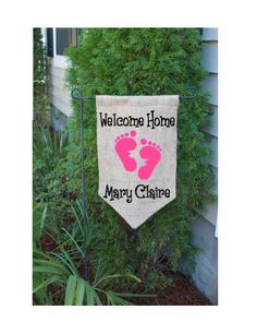 Personalized Welcome Home Baby Burlap Garden Flag. $18.00, via Etsy.
