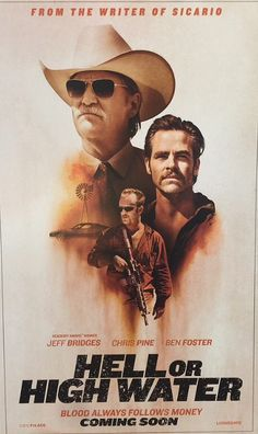 Hell or High Water by David Mackenzie. #Cannes2016 Un Certain Regarad.  Poster.
