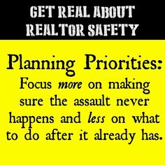 Get Real About Realtor Safety: Planning Priorities  #realtorsafety #realestatesafety #realtorsafetymonth #realtorlife #realestatelife #sellinghouses #planning #priorities #realestateagent #realtor #realtors #realestate #realestatesales #sellinghomes #openhouse #pepperspray