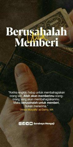 Reminder Quotes, Self Reminder, Doa Islam, Islam Facts, Islamic Quotes, Allah, Qoutes, Surabaya, Motivation