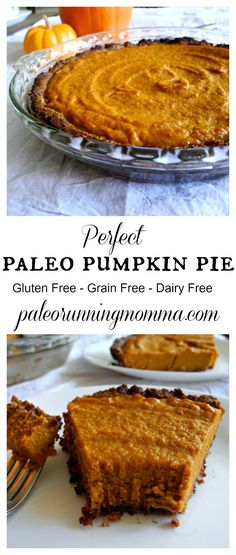 Perfect paleo pumpkin pie #grainfree #glutenfree #dairyfree