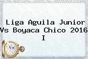 http://tecnoautos.com/wp-content/uploads/imagenes/tendencias/thumbs/liga-aguila-junior-vs-boyaca-chico-2016-i.jpg Junior. Liga Aguila Junior vs Boyaca Chico 2016 I, Enlaces, Imágenes, Videos y Tweets - http://tecnoautos.com/actualidad/junior-liga-aguila-junior-vs-boyaca-chico-2016-i/