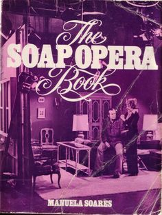 the soap opera book Opera News, Soap Net, Heres To You, Soap Stars, Best Soap, General Hospital, Paperback Books, Tv Series, This Book