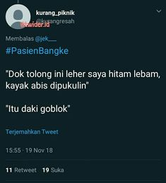 Memes indonesia nyindir ideas for 2019 Funny Quotes Tumblr, Jokes Quotes, Book Quotes, Funny Tweets Twitter, Twitter Quotes, Jokes For Teens, Funny Quotes For Teens, Quotes Lucu, Spanish Jokes