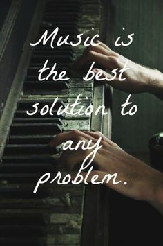 Music is the best solution:  Especially Country Music! :)