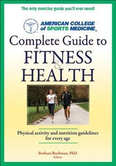 In the American College of Sports Medicine's Complete Guide to Fitness & Health, exercise specialist Barbara Bushman includes almost everything anyone needs to know about good health. The book offers information for people at all levels of fitness, from those with chronic conditions like arthritis to athletes and exercise instructors.