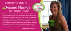 Congratulations to our February Spring Into Action winner - Deanne Markos of Almost Home Foundation! Deanne is an inspirational animal advocate who goes above & beyond for pets in need. To nominate your pet rescue hero to win our March contest, visit on.fb.me/IEp5ey.