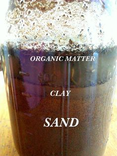 Know Thy Soil With This Simple Jar Test - Hoping to plant a garden this spring? Knowledge of your soil will help tremendously and one of the easiest ways to di… Mason Jar Herbs, Mason Jar Herb Garden, Mason Jar Diy, Garden Soil, Garden Plants, Outdoor Plants, Outdoor Spaces, Outdoor Gardens, House Plants