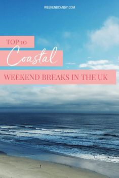 Where to go for weekend away