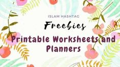 Islamic Worksheets and Planners for Productivity and Spiritual Development Assalamu Alaikum, Here You will find a Variety of Islamic Worksheets for Islamic Parenting and Worksheet [...]