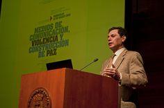 II Foro Colombiano de Construcción de Paz: Medios de Comunicación, Violencia y Construcción de Paz.
