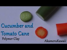 Cucumber and Tomato Cane tutorial - polymer clay - YouTube