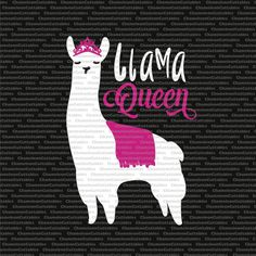 llama queen, svg, funny, llama, drama queen, svg, vector, files, silhouette, cameo, cricut, clip art, cutting, design, file