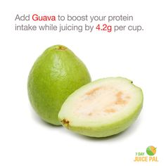 Add Guava to boost your protein  intake while juicing by 4.2g per cup. #7dayjuicepal #boostyourprotein