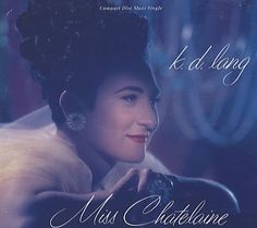 "For Sale - K.D. Lang Miss Chatelaine USA  CD single (CD5 / 5"") - See this and 250,000 other rare & vintage vinyl records, singles, LPs & CDs at http://eil.com"